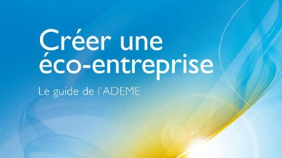 Couverture du guide : créer une éco-entreprise